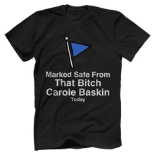 Marked Safe From That Bitch Carole Baskin