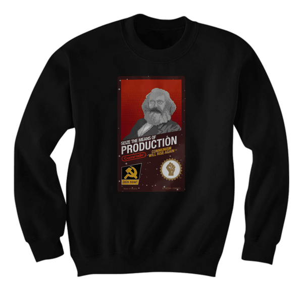 Seize The Means Of Production - Karl Marx - Hoodie
