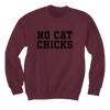 No Cat Chicks - Sweatshirts