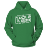 May The Luck Of The Irish Be With You - Sweatshirts