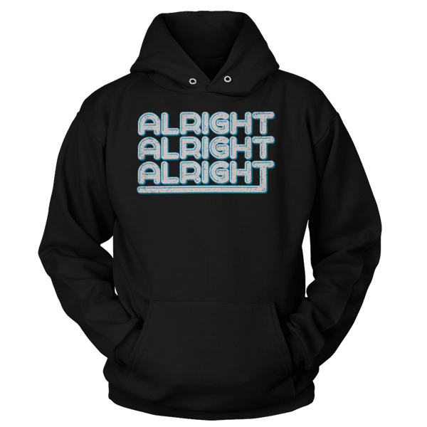 Alright, Alright, Alright - Hoodie