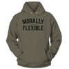 Morally Flexible - Sweatshirts