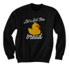 Let's Get This Bread - Rubber Duck - Hoodie