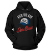 Kick His A$$ Sea Bass - Dumb And Dumber - Hoodie