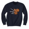 Protect Ya Nuts - Squirrel - Sweatshirts