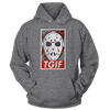 TGIF - Friday The 13th - Hoodie