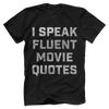 I Speak Fluent Movie Quotes
