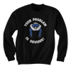 Head Up Your @ss -  Your Problem Is Obvious - Sweatshirts