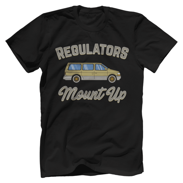 Regulators, Mount Up - Minivan