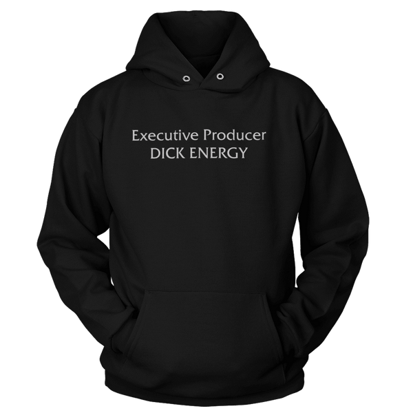 Executive Producer Dick Energy - Hoodie