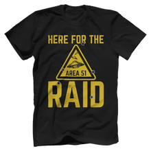 Here For The Raid - Area 51 - V2