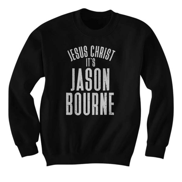 Jesus Christ, It's Jason Bourne - Hoodie
