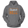 See You In Hell - Sweatshirts