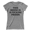 This House Is A F-ing Prison