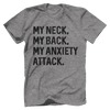 My Neck, My Back, My Anxiety Attack