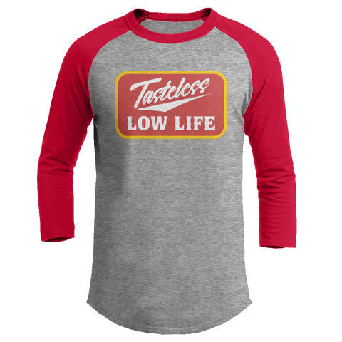 Tasteless Low Life - Baseball Tee