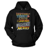 Everything I Need To Know, I Learned Watching 80's Movies - Sweatshirts