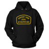 Support Your Local Strippers - Sweatshirts