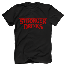 Stronger Drinks - Stranger Things Parody