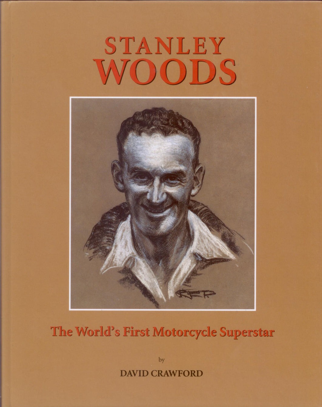 Stanley Woods: The World's First Motorcycle Superstar