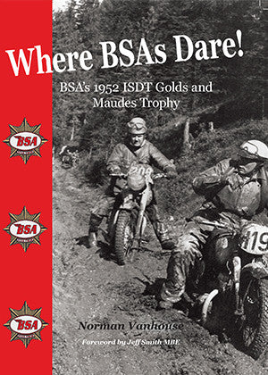 Where BSAs Dare!  BSAs 1952 ISDT Golds and Maudes Trophy