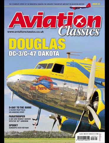 Aviation Classics - 22 - Douglas DC-3/C-47 Dakota
