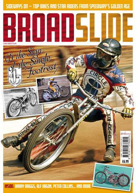 Broadslide : Sidways on - Top Bikes and Star Riders from Speedway's Golden Years