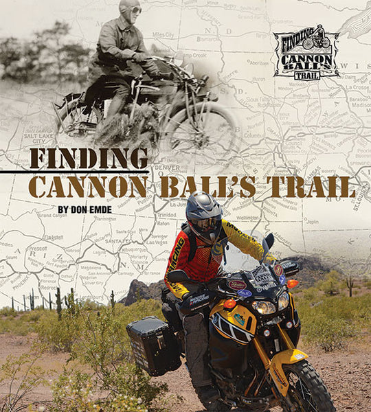 Finding Cannon Ball's Trail by Don Emde