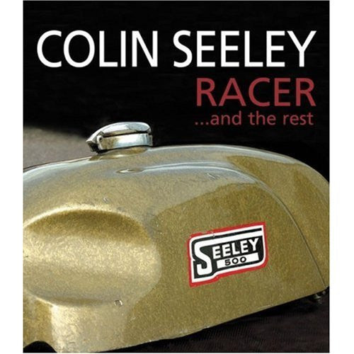 Colin Seeley Racer ... and the rest: Volume 1