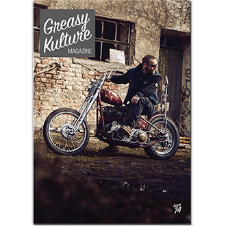 Greasy Kulture Magazine 74 - latest issue