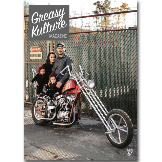 Greasy Kulture Magazine 67 - latest issue