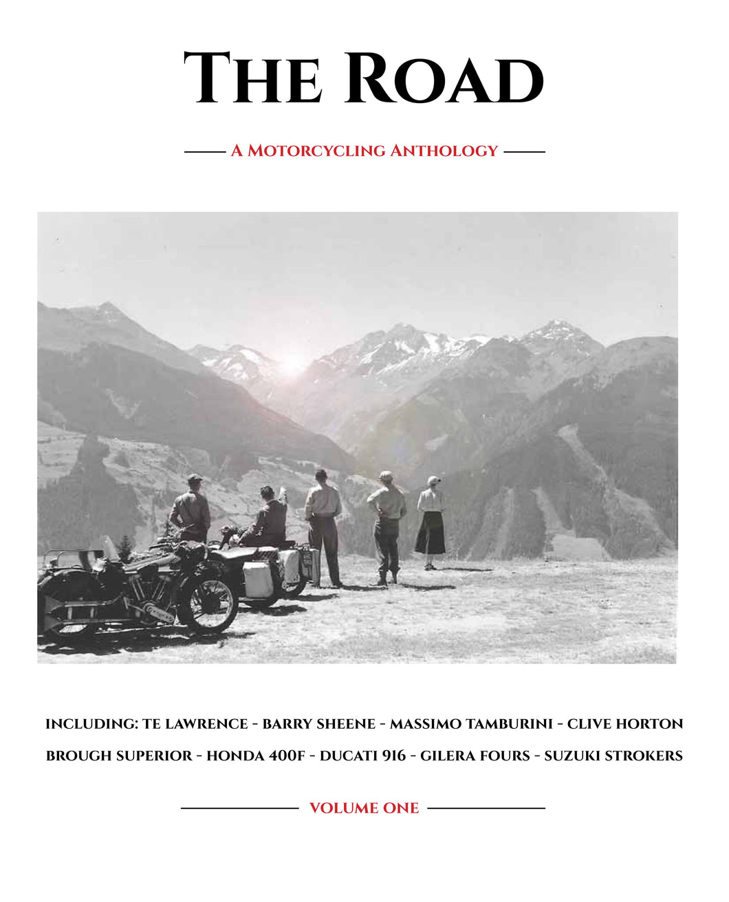 The Road : A Motorcycling Anthology - Volume One