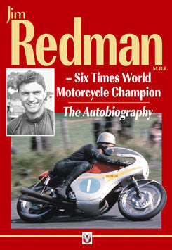 Jim Redman M.B.E. – Six times World Motorcycling Champion