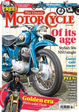 TCM201706 The Classic Motorcycle June 2017 - Latest issue