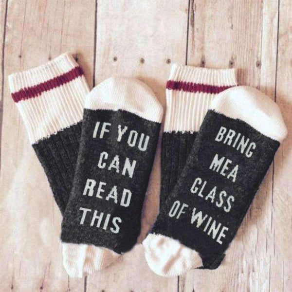 "SOCKS ""If You Can Read This Bring Me A Glass Of Wine"""