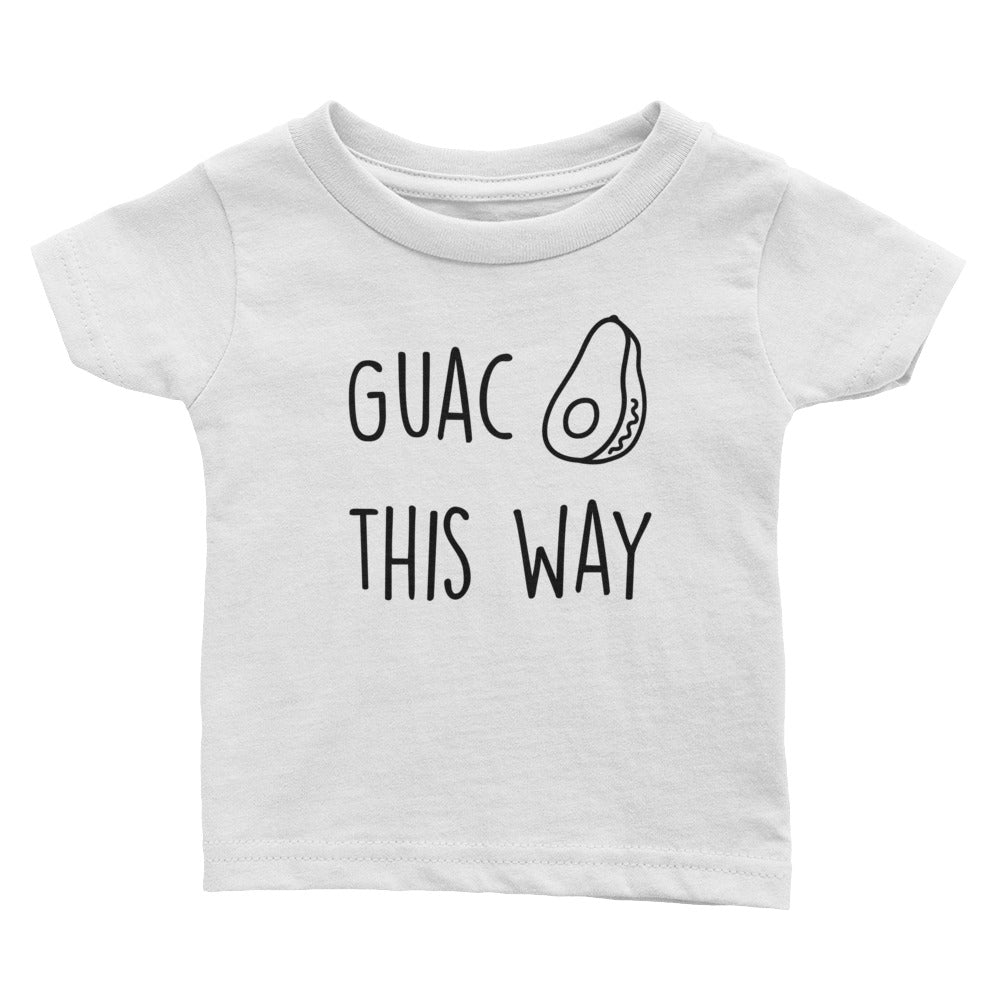 Guac This Way - Kids Infant Tee White