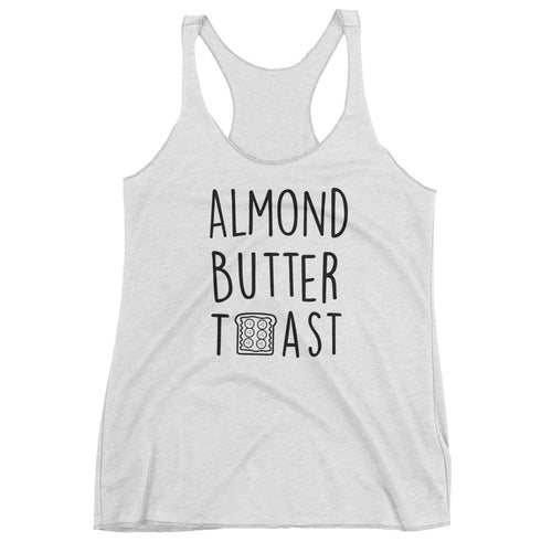 Almond Butter Toast: White Ladies Tank Top