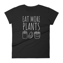 Eat More Plants - Smoothies, Avocado, Acai: Black Ladies T-Shirt