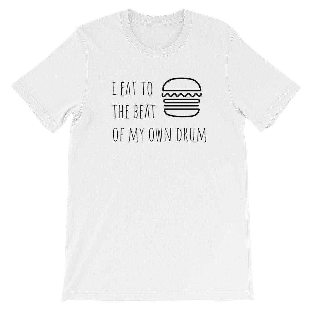 I Eat To The Beat of My Own Drum: Burger White Men's T-Shirt