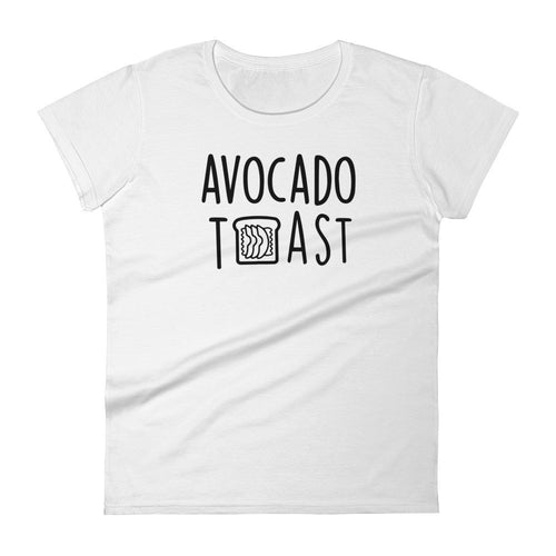 Avocado Toast: White Ladies T-Shirt