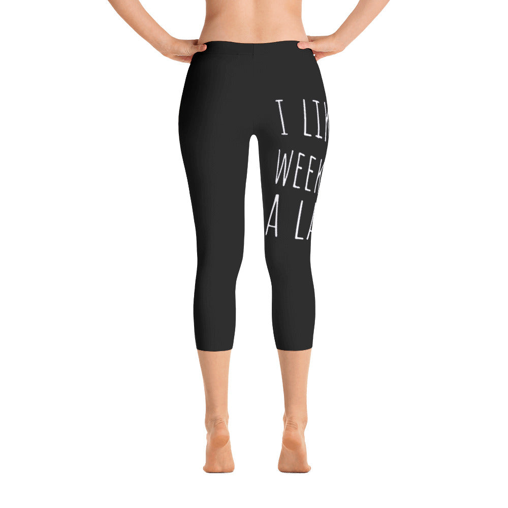 I Like Weekends A Latte Coffee: Black Ladies Capri Tight Leggings