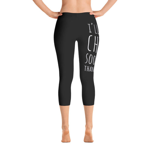 I'll Chia Sooner Than Later: Black Ladies Capri Tight Leggings
