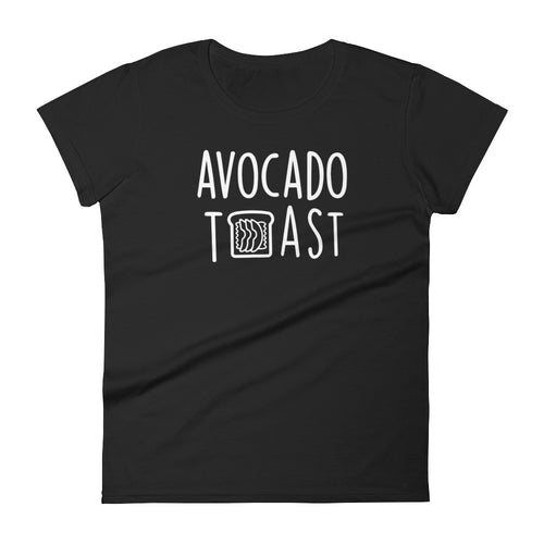 Avocado Toast: Black Ladies T-Shirt