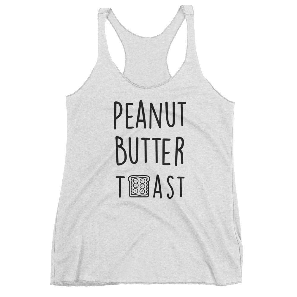 Peanut Butter Toast: White Ladies Tank Top