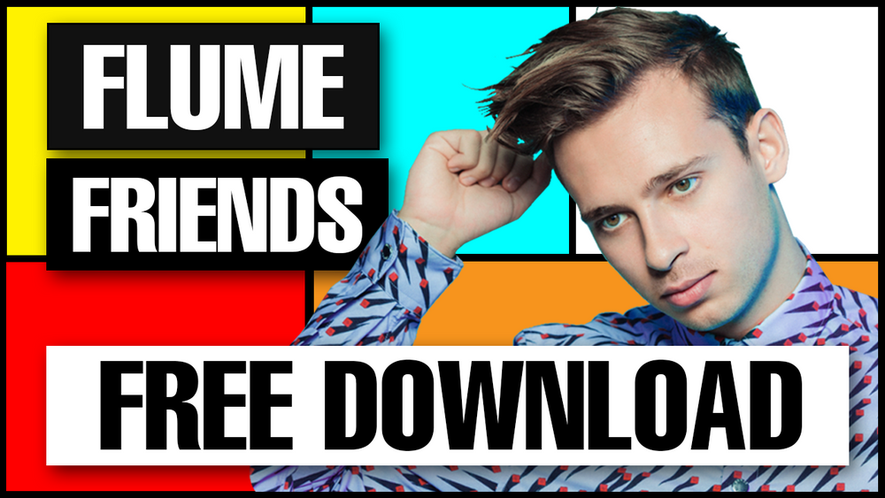 "Flume - ""Friends"" Serum Preset and Ableton 10FX Rack"
