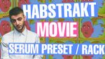 Habstrakt ft Josh Pan - Movie Serum Presets and Ableton FX Rack