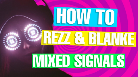 "Rezz & Blanke - ""Mixed Signals"" Serum Presets / Ableton FX Racks"
