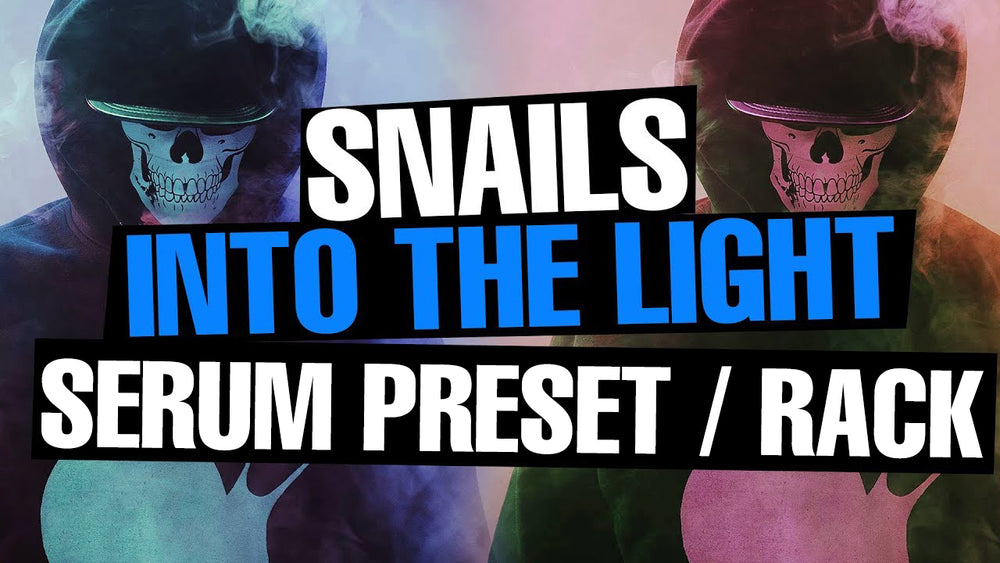 Snails - Into The Light Serum Preset / Ableton FX Rack