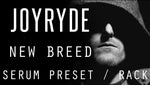 Joyryde - New Breed Serum Preset / Ableton FX Rack