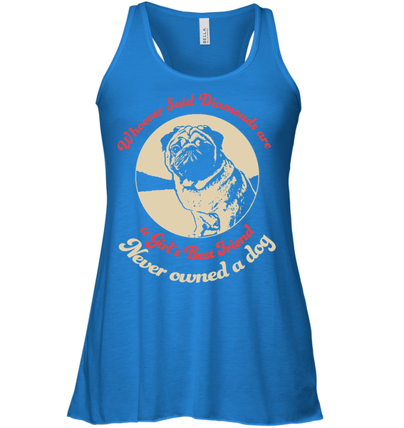 Diamonds are A Girls Best Friend - Tshirt - Bella Women's Flowy Tank / True Royal / S - justpugstuff.com